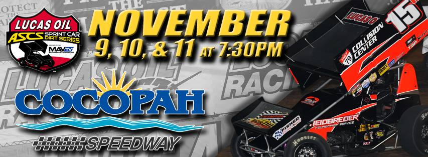 Classes Finalized For Lucas Oil ASCS National Tour Finale at Cocopah Speedway