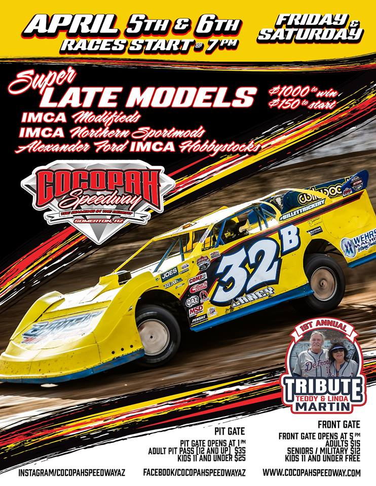 Its RACEDAY! Super Late Models return to The Diamond in the Desert with The 1st Annual Tribute To Teddy and Linda Martin April 5th & 6th